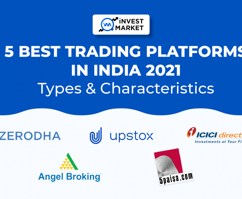 5 Best Trading Platforms In India 2021
